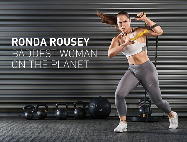 RONDA ROUSEY- OUR NEWEST MEMBER OF THE MIZUNO ROSTER